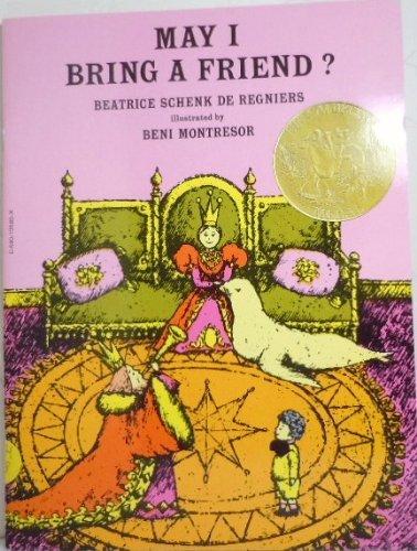 May I Bring a Friend ?: De Regniers, Beatrice