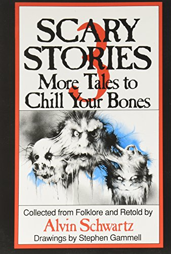 9780590135894: Scary Stories: More Tales to Chill Your Bones Edition: First