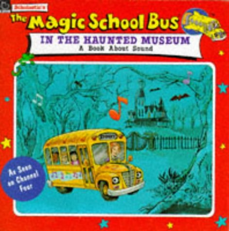 9780590136341: The Magic School Bus in the Haunted Museum (Magic School Bus TV Tie-ins)