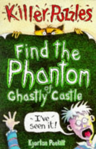9780590136600: Find the Phantom of Ghastly Castle (Puzzle Books)