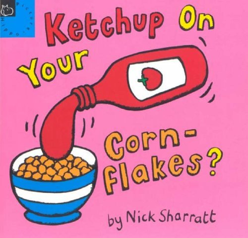 9780590136631: Ketchup on Your Cornflakes (Picture Books)