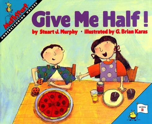 9780590136914: Give me half! (MathStart)