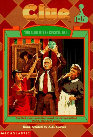 9780590137447: The Clue in the Crystal Ball (Clue, Book 17)