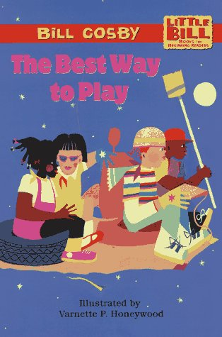 9780590137560: The Best Way to Play: Little Bill Books for Beginning Readers