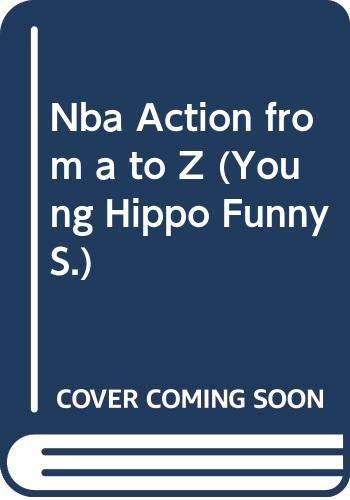 Nba Action from A to Z: Preller, James;Hanrahan, Brendan