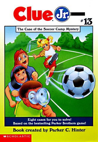 9780590137881: The Case of the Soccer Camp Mystery (Clue Jr. #13)