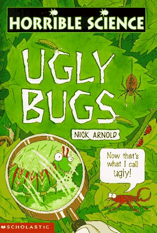 9780590138581: Ugly Bugs (Horrible Science)