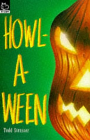 Howl-a-ween (Hippo) (0590138804) by Todd Strasser