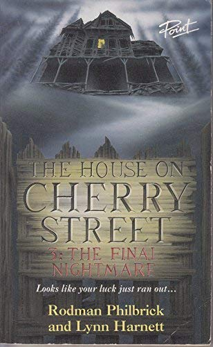 9780590138895: The Final Nightmare (Point: House on Cherry Street)