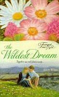 The Wildest Dream (Forget-me-not): Kirsty White
