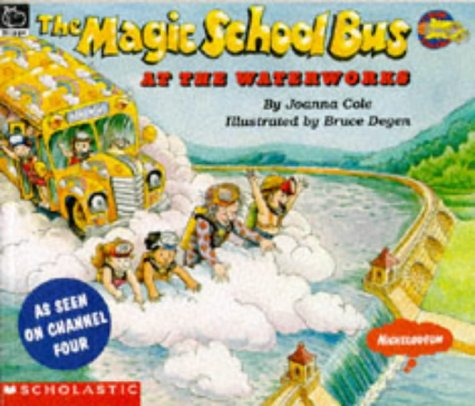 9780590139496: At the Waterworks (Magic School Bus)