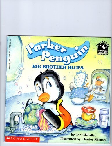 9780590149242: Parker Penguin, Big Brother Blues (Read With Me)