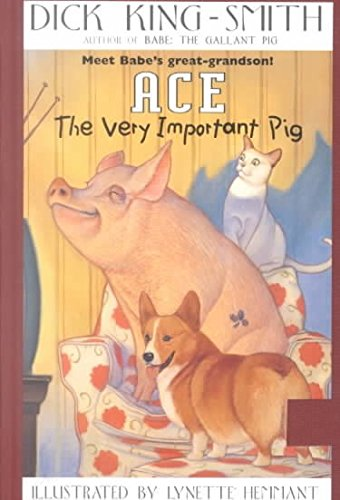 9780590163088: Ace, the Very Important Pig[ ACE, THE VERY IMPORTANT PIG ] by King-Smith, Dick (Author ) on Mar-10-1992 Paperback