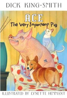 9780590163088: Ace : The Very Important Pig