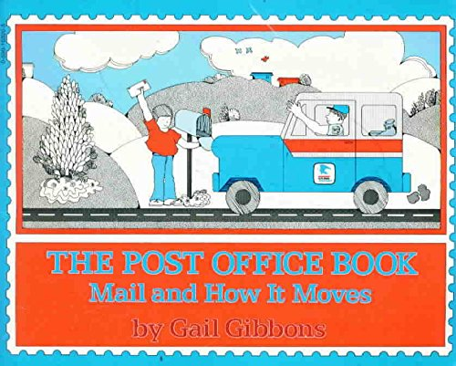 9780590163200: The Post Office Book: Mail and How It Moves
