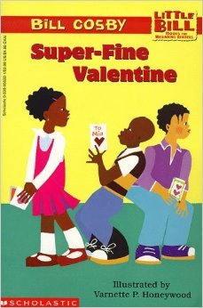 Little Bill #4: Superfine Valentine (9780590164016) by Bill Cosby; Honeywo
