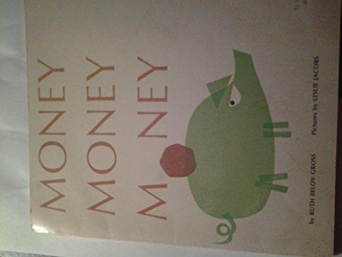 9780590172899: Money, money, money