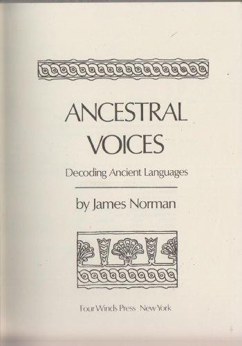 9780590173339: Ancestral Voices: Decoding Ancient Languages