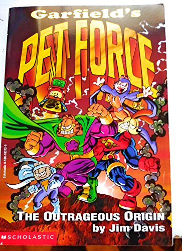 9780590183727: Garfield's Pet Force #1 The Outrageous Origin (Garfield's Pet Force #2 Pie-Rat's Revenge)