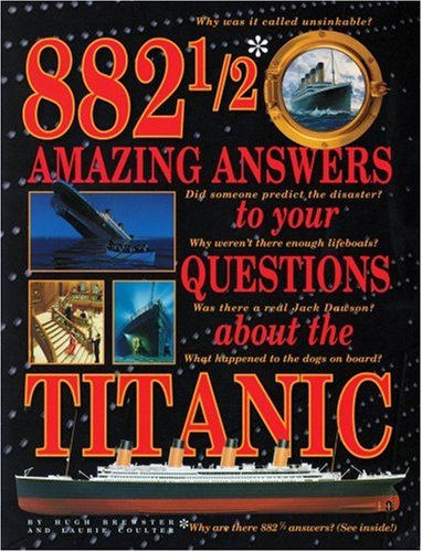 9780590187305: 882 1/2 Amazing Answers to Your Questions About the Titanic