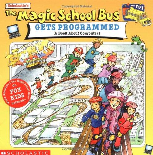 9780590187312: The Magic School Bus Gets Programmed