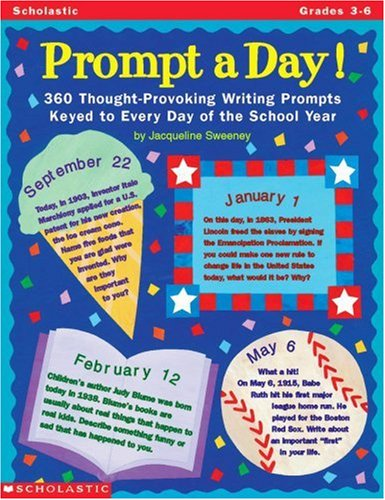 9780590187381: Prompt a Day!: 360 Thought-Provoking Writing Prompts Keyed to Every Day of the School Year