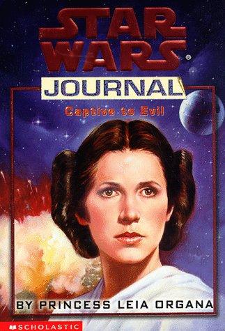 9780590189002: Captive to Evil by Princess Leia Organa (Star Wars Journal)