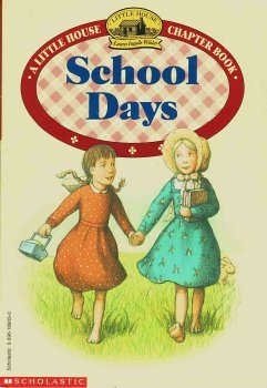 9780590189057: School days (Little house chapter book)