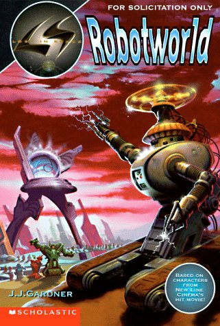 Robotworld (Lost in Space the New Journeys): Gardner, J. J.