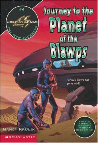9780590189415: New Journeys: Journey To The Planet Of The Blawps (Lost In Space)