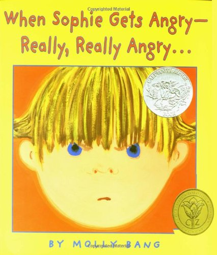 9780590189798: When Sophie Gets Angry: Really, Really Angry... (Caldecott Honor Book)