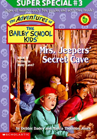 9780590189811: Mrs. Jeepers' Secret Cave (Bailey School Kids Super Special #3)