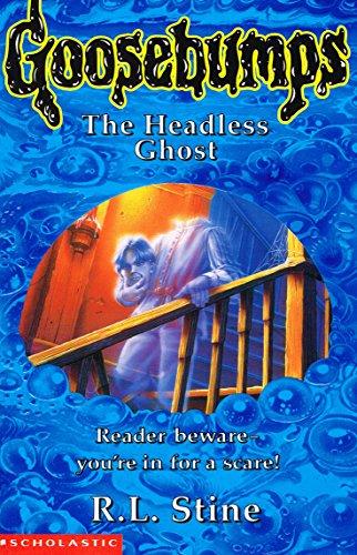 9780590190541: THE HEADLESS GHOST: NO. 37 (GOOSEBUMPS S.)