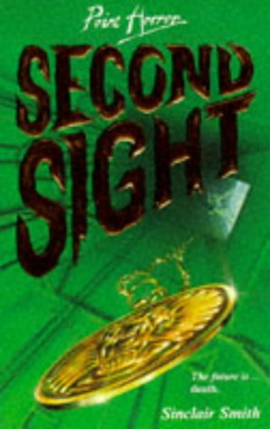 9780590190664: Second Sight (Point Horror)