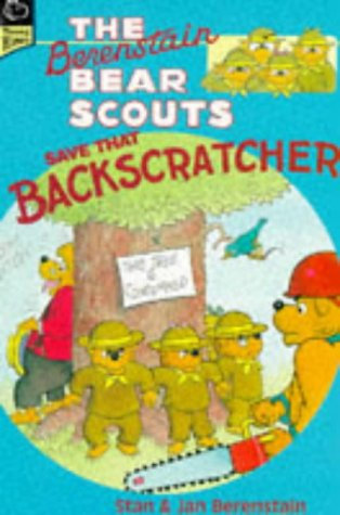 9780590191074: Berenstain Bear Scouts Save That Backscratcher (Young Hippo)