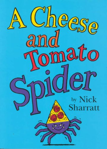 9780590191593: A Cheese and Tomato Spider Novelty Picture Book