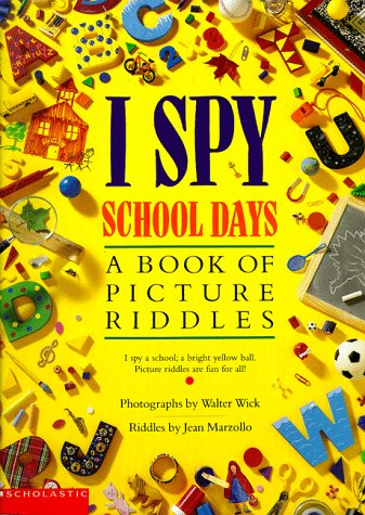 9780590191609: I Spy School Days: A Book of Picture Riddles (I Spy)