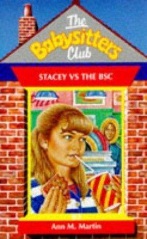 9780590191616: Stacey Versus the Babysitters Club