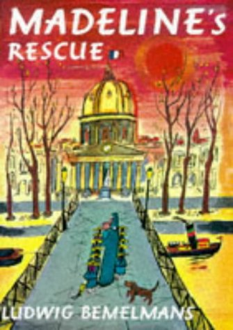 Madeline's Rescue (Picture Hippo): Bemelmans, Ludvig