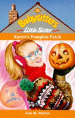 9780590193696: Karen's Pumpkin Patch (Babysitters Little Sister)