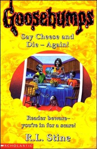 9780590194952: Say Cheese and Die Again! (Goosebumps)