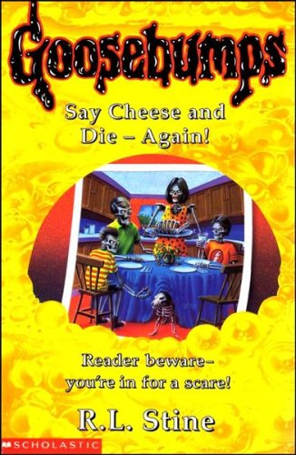 9780590194952: SAY CHEESE AND DIE AGAIN! (GOOSEBUMPS)