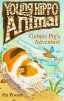 9780590195232: Guinea Pig's Adventure (Young Hippo Animal)