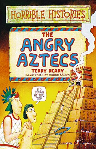 9780590195690: The Angry Aztecs (Horrible Histories)