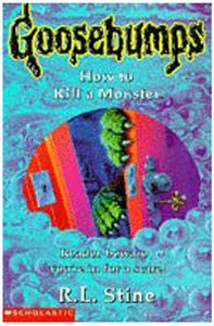 9780590196451: How to Kill a Monster (Goosebumps)