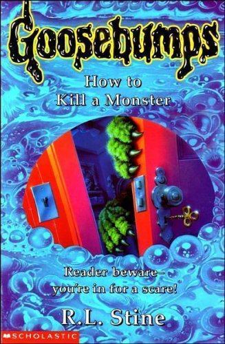 9780590196451: How to Kill a Monster (Goosebumps: 46)