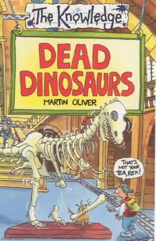 9780590196468: Dead Dinosaurs (The Knowledge)