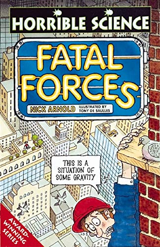 9780590197113: Fatal Forces (Horrible Science)
