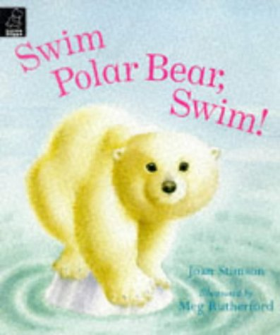 9780590197465: Swim Polar Bear, Swim! (Little Hippo - Picture Book)