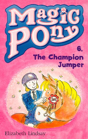 9780590198547: Champion Jumper (Magic Pony)